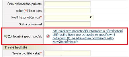 """Snímek části elektronické přihlášky s vyznačeným polem """"Zohlednění specif. potřeb"""""""